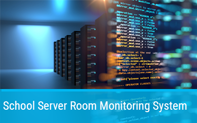 School Server Room Monitoring System